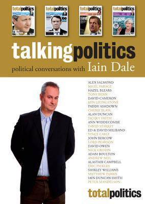 Talking Politics: Political Converations with Iain Dale
