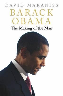 Barack Obama: The Making of the Man