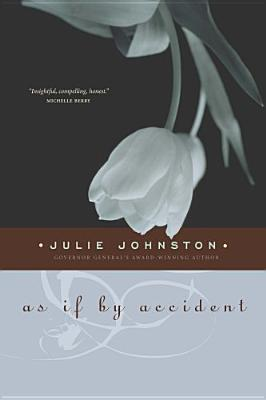 As If by Accident by Julie Johnston