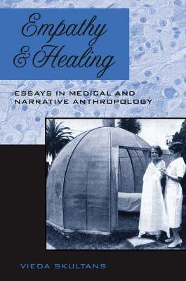 Epub Download Empathy and Healing: Essays in Medical and Narrative Anthropology