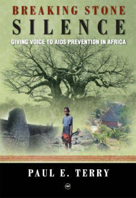Descarga de EBook para ipad mini Breaking Stone Silence: Giving Voice to AIDS Prevention in Africa