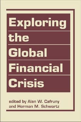 Exploring the Global Financial Crisis