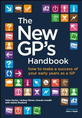 The New GP's Handbook eBook: How to Make a Success of Your Early Years as a GP