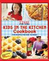TIME for Kids Kids in the Kitchen Cookbook by Sandy Jordan