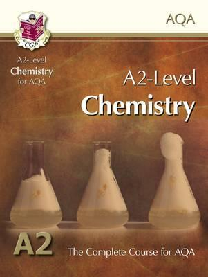 Chemistry: A2-Level: The Complete Course For AQA