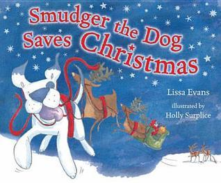 Smudger the Dog Saves Christmas