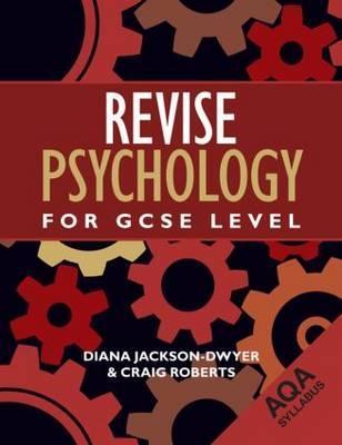 Revise Psychology for Gcse Level: Aqa