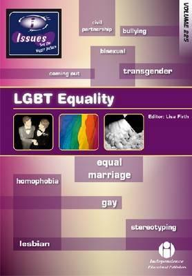 Lgbt Equality. Edited by Lisa Firth