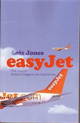 EasyJet: The Story of England's Biggest Low-Cost Airline
