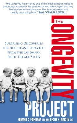 The longevity project surprising discoveries for health and long the longevity project surprising discoveries for health and long life from the landmark eight decade study by howard s friedman fandeluxe Images