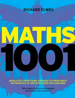 Mathematics 1001 by Richard Elwes