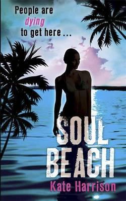 Ebook Soul Beach. by Kate Harrison by Kate Harrison read!