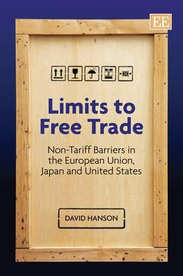Limits To Free Trade: Non Tariff Barriers In The European Union, Japan And United States