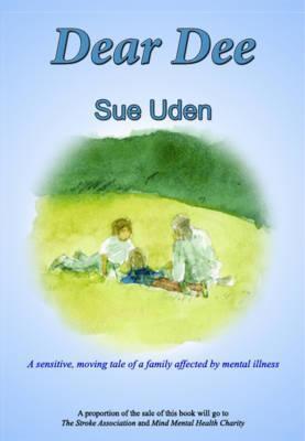 Dear Dee by Sue Uden