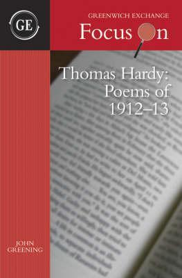 "Thomas Hardy: Poems Of 1912 13: The ""Emma"" Poems"