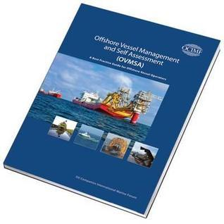 Offshore Vessel Management and Self Assessment (Ovmsa): A Best Practice Guide for Offshore Vessel Operators