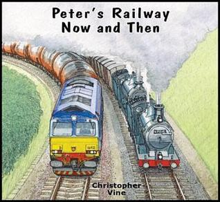 Peters Railway - Now and Then