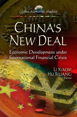 China's New Deal: Economic Development Under International Financial Crisis