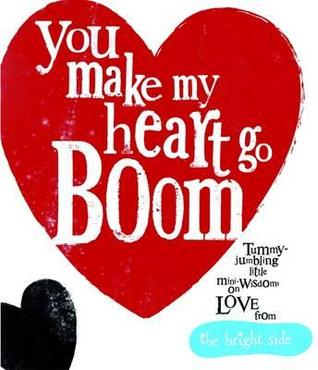 Ebook You Make My Heart Go Boom. Rachel Bright by Rachel Bright read!