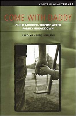 Come With Daddy by Carolyn Harris Johnson