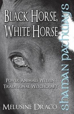 shaman-pathways-black-horse-white-horse