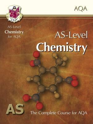 Chemistry: AS-Level: AS: The Complete Course For AQA