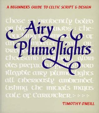 Airy Plumeflights: A Beginner's Guide to Celtic Script & Design