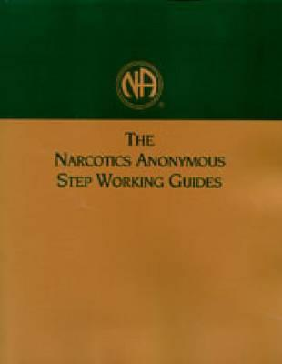 The Narcotics Anonymous Step Working Gui...