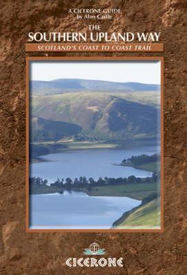 The Southern Upland Way: Scotland's Coast to Coast Trail