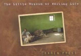 The Little Museum of Working Life