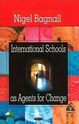International Schools as Agents for Change