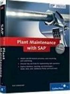 plant maintenance with sap by karl liebstuckel rh goodreads com plant maintenance with sap practical guide pdf free download SAP Plant Maintenance Module Training