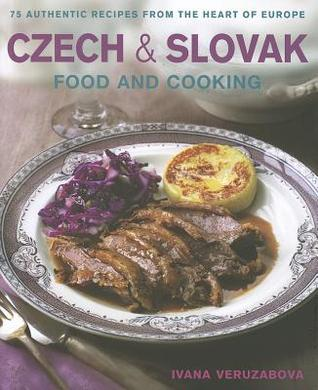 Czech slovak food and cooking 75 authentic recipes from the heart 14551727 forumfinder Choice Image