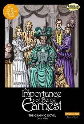 Importance of Being Earnest the Graphic Novel: Original Text