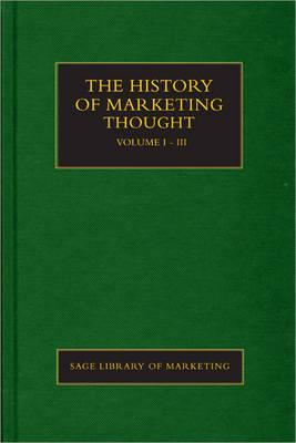 The History of Marketing Thought 3 Volume Set