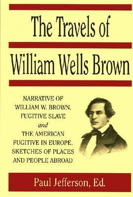 Travels Of William Wells Brown
