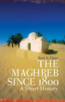 The Maghreb Since 1800