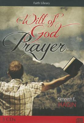 The Will of God in Prayer Series