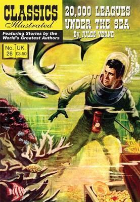 20,000 Leagues Under the Sea (Classics Illustrated, #26)