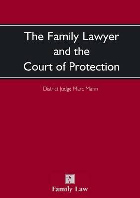 The Family Lawyer and the Court of Protection