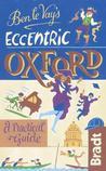 Ben Le Vay's Eccentric Oxford: A Practical Guide