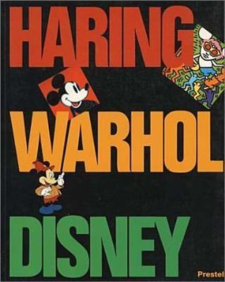 Keith Haring, Andy Warhol, and Walt Disney