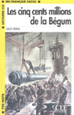 Les Cinq Cents Millions de La Begum Book by Jules Verne