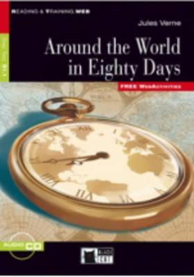 Around the World in Eighty Days [With CDROM and Free Web Activities]