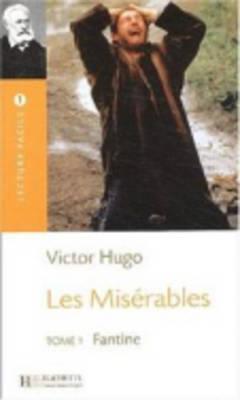 Les Miserables, T. 1 (Hugo) Lecture Facile A1/A2 (500-900 Words)