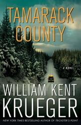 Tamarack County by William Kent Krueger