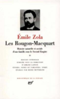 Les Rougon-Macquart Tome II: Son Excellence Eugène Rougon; L'Assommoir; Une Page d'amour; Nana