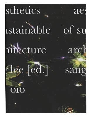 Aesthetics of Sustainable Architecture