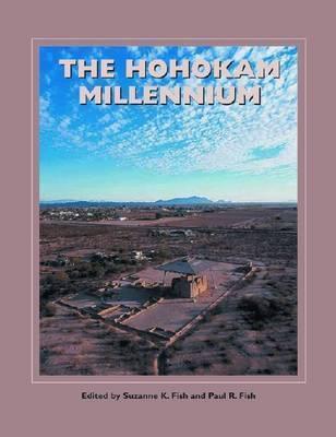 The Hohokam Millennium
