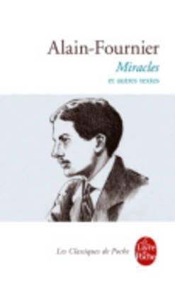 Miracles Et Autres Textes